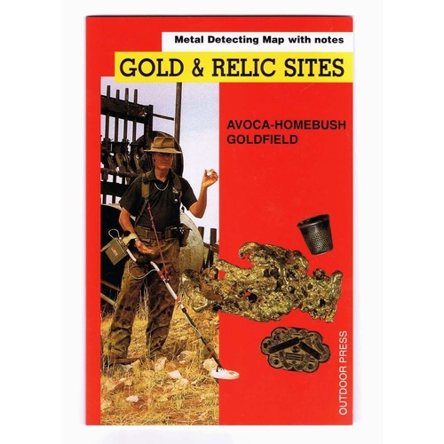 AVOCA HOMEBUSH GOLD AND RELIC SITES